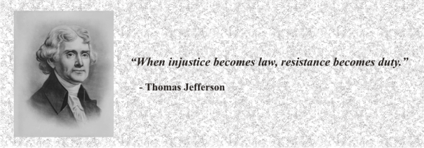 Thomas Jefferson - When injustice becomes law