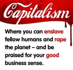 CAPITALISM DESTROYS