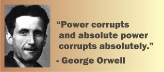 GEORGE ORWELL POWER CORRUPTS