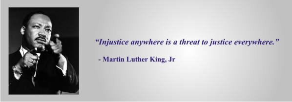MLK - Injustice everywhere is a threat