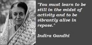 Indira Gandhi be still