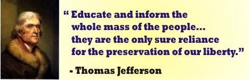 Thomas Jefferson - Educate and inform
