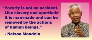 MANDELA - POVERTY IS NO ACCIDENT