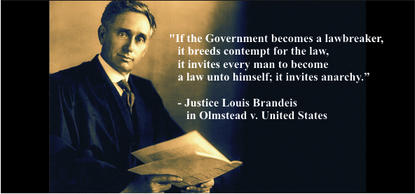 BRANDEIS - when a government becomes