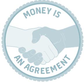 Money Is An Agreement