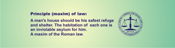 MAXIM - A man's house should be his safest refuge